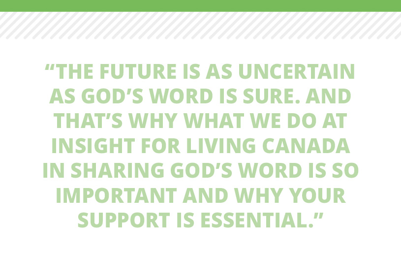 The future is uncertain but God's Word is sure
