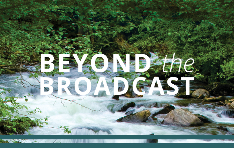 Beyond the Broadcast: Let's Talk About Our Walk
