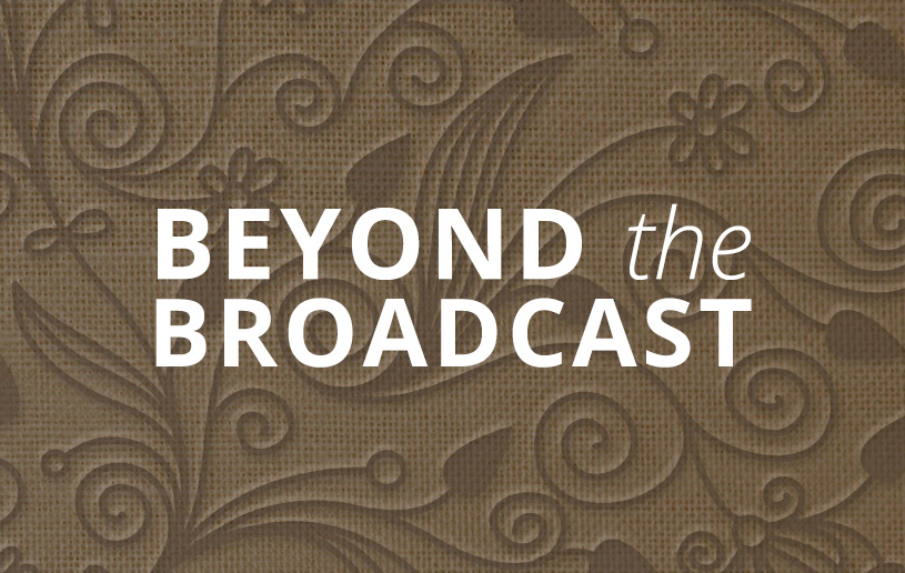 Beyond The Broadcast What If God Chooses You To Do Something Great