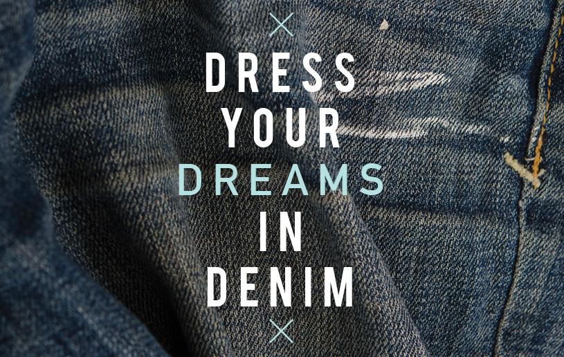 Dress Your Dreams in Denim
