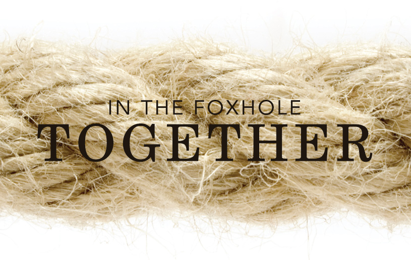 In the Foxhole Together