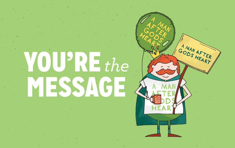 You're the Message
