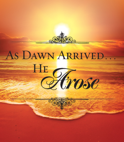 Artwork for As Dawn Arrived...He Arose