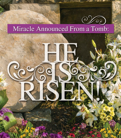 """Artwork for Miracle Announced from a Tomb: """"He Is Risen!"""""""