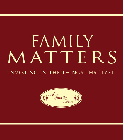 Artwork for Family Matters: Investing in the Things That Last