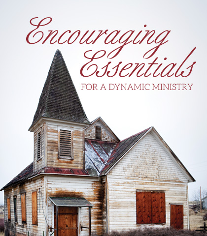 Artwork for Encouraging Essentials for a Dynamic Ministry