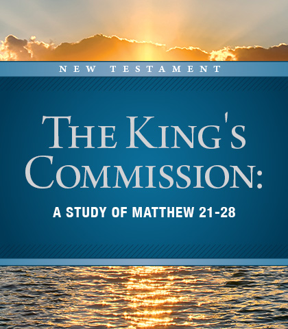 Artwork for The King's Commission: A Study of Matthew 21-28